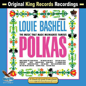 Louie Bashell Polka At Its Best Brand New Factory Sealed CD Milwaukee Favorite !