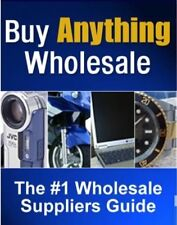 BUY ANYTHING WHOLESALE Resell Rights PDF e Book Guide Money BEST SELLING ON EBAY