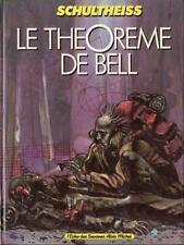 EO Théorème de Bell, Le 1 Le Théorème de Bell (Schultheiss) (t. proche neuf)