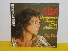 "SINGLE 7"" - GILLA - GENTLEMEN CALLERS NOT ALLOWED - SAY YES"