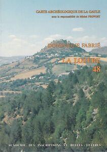 Dominique Fabrié-  La Lozère (académie des inscriptions & belles-lettres, 1989)