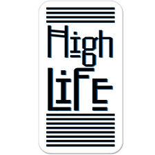 "High Life Pot Marijuana car bumper sticker decal 6"" x 4"""