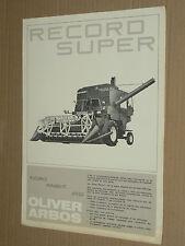 Prospectus Moissonneuse OLIVER ARBOS RECORD Tracteur Traktor  brochure  tractor