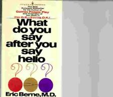B0006W7K46 What do you say after you say hello?: The psychology of human destin