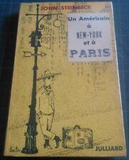 John STEINBECK Un Américain à New-York et à Paris - E.O. Fr. Ex. du S.P. LARS BO