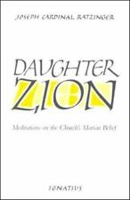 Daughter Zion: Meditations on the Church's Marian Belief (Paperback or Softback)
