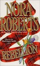 Rebellion (The MacGregors) Roberts, Nora