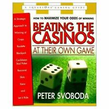 Beating the Casinos at Their Own Game: A Strategic Approach to Winning-ExLibrary