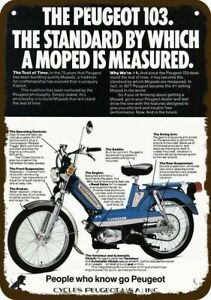 1978 PEUGEOT 103 MOPED Scooter Motorcycle VntgLook DECORATIVE REPLICA METAL SIGN