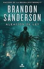 Aleacion de Ley by Brandon Sanderson (Hardback, 2017)