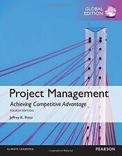 Project Management: Achieving Competitive Advantage, Global Edition by Jeffrey K