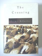 THE CROSSING by CORMAC MCCARTHY 1994 FIRST EDITION *2ND PRINT* HC w/ JACKET *NF*