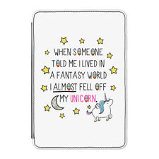 """Unicorn When Someone Told Me I Lived Case Cover for Kindle 6"""" E-reader"""
