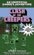 Winter Morgan Clash of the Creepers An Unofficial Gamer's Adventure #6