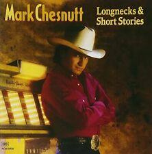 Mark Chesnutt Longnecks & short stories (1992, US) [CD]