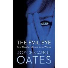 Evil Eye by Joyce Carol Oates (Hardback)