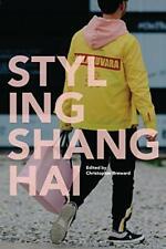 Styling Shanghai