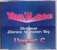 Urgent C. - You'll See (Original Dance Version) - CDM - 1996 - Eurodance Madonna