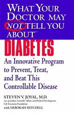 What Your Doctor May Not Tell You About Diabetes: An Innovative Program to