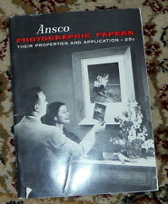 Ansco Photographic Papers Their Properties and Application,G,SB,circa 1950's  wr