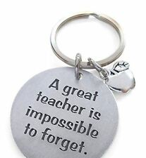 """Teacher Keychain Appreciation Gift, """"A Great Teacher is Impossible to Forget"""""""