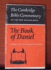 Cambridge Bible Commentary- The Book of Daniel - 1976 PB - Raymond Hammer