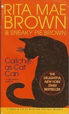 CATCH AS CAT CAN ~ Rita Mae Brown & Sneaky Pie 2003 PB