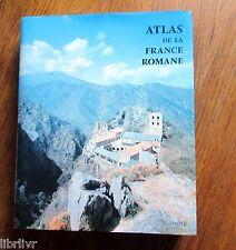 Architecture ATLAS DE LA FRANCE ROMANE Éditions  du Zodiaque