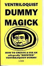 VENTRILOQUIST DUMMY MAGICK book S. Rob Haunted ventriloquism magic
