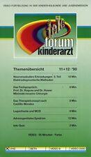 VHS Teleforum Kinderarzt 11 + 12 1990 - Fortbildung für Kinderärzte 55 Minuten