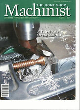 THE HOME SHOP MACHINIST, MAY /JUNE, 2016  ( DEDICATED PRECISION METAL WORKING