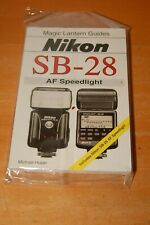 Magic Lantern Guides®: Nikon Sb-28 Af Speedlight by Michael Huber (1999,...