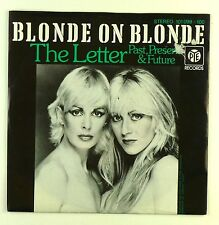 "7"" Single - Blonde On Blonde - The Letter - #S1145 - washed & cleaned"