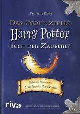 Das inoffizielle Harry-Potter-Buch der Zauberei von Pemerity Eagle (2016, Taschenbuch)