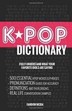 KPOP Dictionary: 500 Essential K-Pop & K-Drama Vocabulary & ... by Media, Fandom