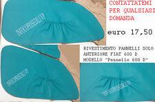 FIAT 600 D PANNELLI RIVESTIMENTO ANTERIORE