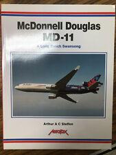 MCDONNELL DOUGLAS MD-11: A LONG BEACH SWANSONG (AEROFAX By Arthur Steffen)