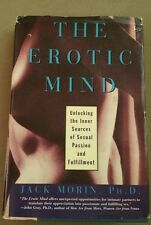 The Erotic Mind SEXUAL Unlocking the Inner Source of Passion & Fulfillment by...
