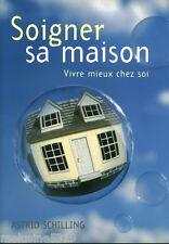 Livre Santé  soigner sa maison  vivre mieux chez soi   book