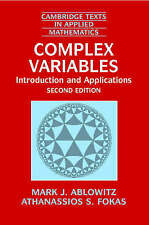 Complex Variables: Introduction and Applications (Cambridge Texts in Applied Mat