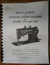 Singer Sewing Machine Models 327 328 327K 328K Service Repair Manual