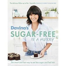 Davina's Sugar-Free in a Hurry: The Smart Way to Eat Less Sugar and Feel Fantastic by Davina McCall (Paperback, 2016)