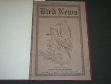 1909 BIRD NEWS BOUND VOLUME NO. 1 - AGRICULTURAL SOCIETY OF CALIFORNIA - II 3761
