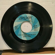 Gary & Dave Could You Ever Love Me Again 45 RPM Vinyl VG+