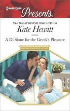 A Di Sione for the Greek's Pleasure (The Billionaire's Legacy), Hewitt, Kate, Go