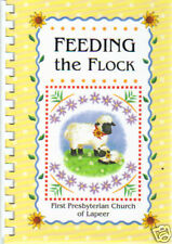 LAPEER MI 2003 *FEEDING THE FLOCK *MICHIGAN COOK BOOK *FIRST PRESBYTERIAN CHURCH