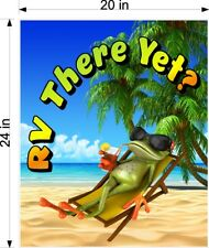 "20"" x 24""  RV MOTORHOME DECAL RV THERE YET WITH COOL FROG ON BEACH"