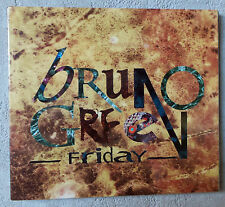 "CD AUDIO MUSIQUE INT / BRUNO GREEN ""FRIDAY"" 1994  NEUF SOUS BLISTER RARE"