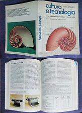 CULTURA E TECNOLOGIA,1977,educazione tecnica scuola media,Secchi Famiglietti #g