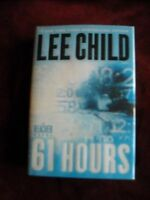 Lee Child - 61 HOURS - 1st  - Inscribed